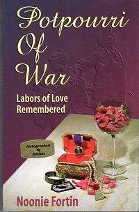 Potpourri of War: Labors of Love Remembered