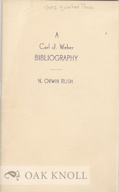 Waterville, Maine: Colby College Library, 1944. stiff paper wrappers. Weber, Carl J.. 16mo. stiff pa...