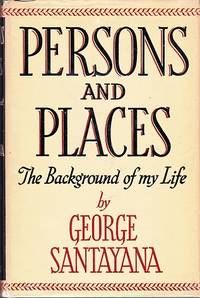 Persons and Places: The Background of My Life