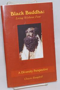 Black Buddha; living without the fear (a prepublication booklet)