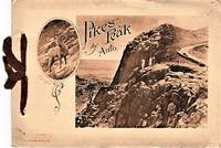 PIKE'S PEAK BY AUTO [cover title]:  THE PIKE'S PEAK AUTOMOBILE HIGHWAY...Grandest Scenic Highway in the World