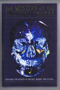 image of The Mystery of the Crystal Skulls, Unlocking the Secrets of the Past, Present and Future