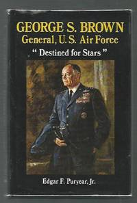 George S. Brown, General, U.S. Air Force: Destined for Stars