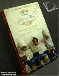 image of Three Cups of Tea: One Man's Mission to Promote Peace… One School At A Time