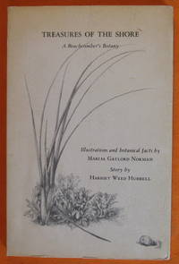 Treasures of the Shore; a Beachcomber's Botany by  Harriet Weed Hubbell - Paperback - 1964 - from Pistil Books Online and Biblio.com
