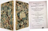 image of HARVEY'S IMPROVED WEYMOUTH GUIDE: CONTAINING A DESCRIPTION OF WEYMOUTH,  PORTLAND, LULWORTH CASTLE, AND EVERY PLACE IN THE NEIGHBORHOOD, WORTHY THE  OBSERVATION OF STRANGERS.LIKEWISE A LIST OF THE MEMBERS OF PARLIAMENT FOR  THE BOROUGHS OF WEYMOUTH AND MELCO A List of Lodging Houses; a New Map of  Weymouth Engraved by Baker