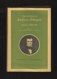 image of Papers of Andrew Johnson, Volume 1, 1822-1851