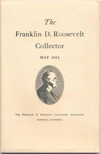 The Franklin D. Roosevelt Collector: May 1953 (Volume V, Number II)