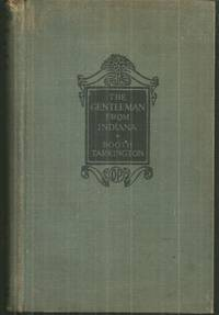 GENTLEMAN FROM INDIANA by  Booth Tarkington - Hardcover - Reprint - 1924 - from Gibson's Books and Biblio.com