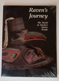 Raven's Journey: The World of Alaska's Native People