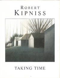 image of Robert Kipniss:  Taking Time