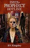 Insta-Prophecy Hotline (Insta-Prophecy Hotline Series) (Volume 1)