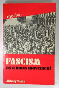 Fascism as a Mass Movement