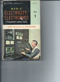 Basic Electicity/Electonics - Basic Principles & Application - Programmed Learning Course