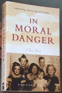 In Moral Danger; a True Story