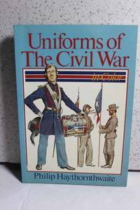 Uniforms of the Civil War In Color