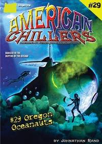 Oregon Oceanauts (American Chillers #29)