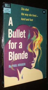 image of A Bullet for a Blonde