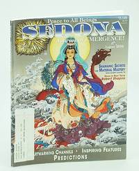 Sedona Journal of Emergence!, August (Aug.) 2004 - Shamanic Secrets for Material Mastery