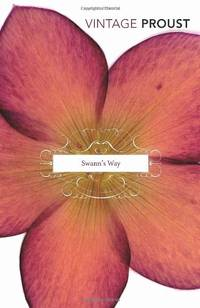 image of In Search Of Lost Time Vol 1: Swann's Way: Swann's Way Vol 1 (Vintage Classics)