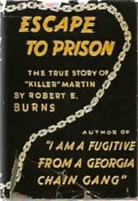 ESCAPE TO PRISON: The True Story of Killer Martin