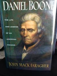 image of Daniel Boone:  The Life and Legend of an American Pioneer