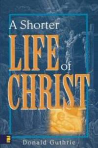image of Shorter Life of Christ, A