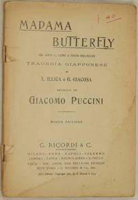 MADAME BUTTERFLY DA JOHN L. LONG E DAVID BELASCO TRAGEDIA GIAPPONESE DI L. ILLICA E G. GIACOSA