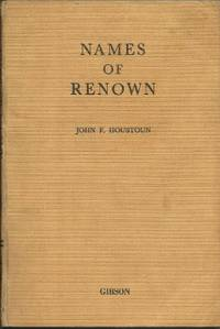 Names of Renown: Short Biographies of Famous English Men and Women
