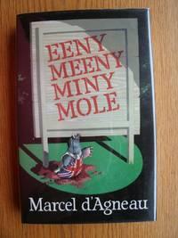 Eeny Meeny Miny Mole