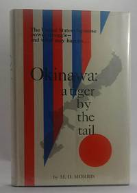 OKINAWA: A TIGER BY THE TAIL