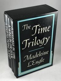 The Time Trilogy - A Wrinkle in Time, A Wind in the Door, and A Swiftly Tilting Planet (3 Volume Set in Slipcase)