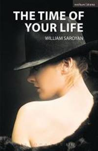 image of The Time of Your Life (Modern Plays)
