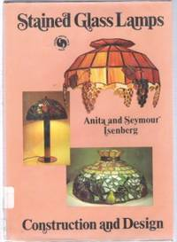 STAINED GLASS LAMPS Construction and Design