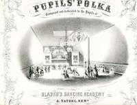 Pupils' Polka.  Composed and Dedicated to the Pupils of Hlasko's Dancing Academy.