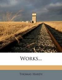 Works... by Thomas Hardy - 2012-04-07