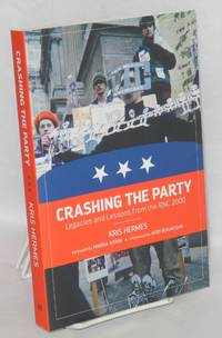 image of Crashing the party: legacies and lessons from the RNC 2000