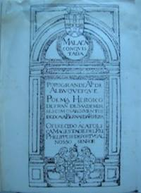 First Two Editions of Malaca Conquistada as Stages in the Transformation of Renaissance Epic
