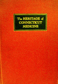 The Heritage of Connecticut Medicine