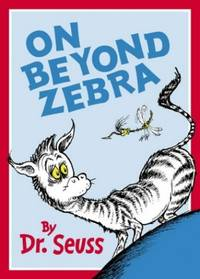 On Beyond Zebra (Dr Seuss)