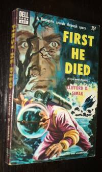 First He Died