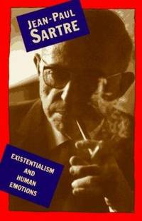 Existentialism and Human Emotions by Jean-Paul Sartre - Paperback - 2000 - from ThriftBooks and Biblio.com