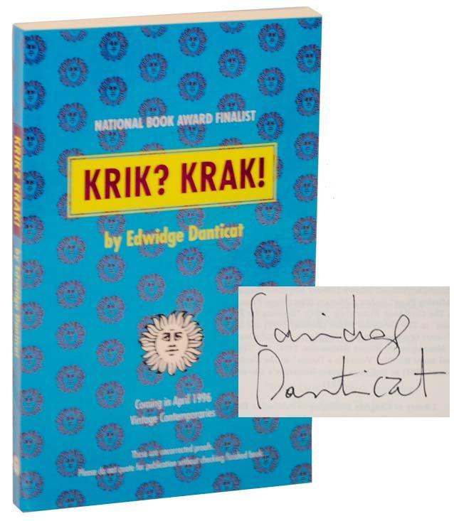 edwidge danticat krik krak A short summary of edwidge danticat's krik krak this free synopsis covers all  the crucial plot points of krik krak.