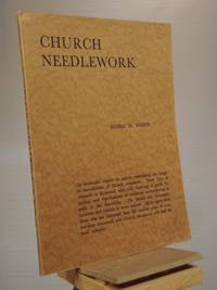 Church Needlework: A Manual of Practical Instruction