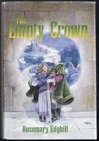 "The Empty Crown. Contains ""The Sword of Maiden's Tears"", ""The Cup of Morning Shadows"", ""The Cloak of Night and Daggers"""