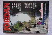 Jordan: Walks, Treks, Caves, Climbs, Canyons