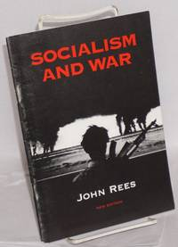 Socialism and war. New edition