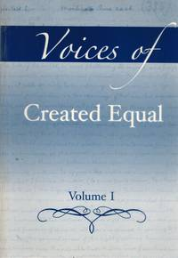 VOICES OF CREATED EQUAL, VOLUME I