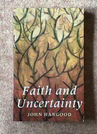 Faith and Uncertainty: 7