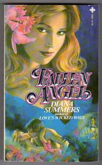 Fallen Angel by Diana Summers (AKA George H. Smith and M.J. Deer) - Paperback - First Edition - 1981 - from bookarrest (SKU: AL500)